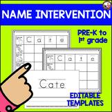 Name Intervention! **EDITABLE** Templates!