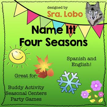 Name It! Game: Four Seasons- ENGLISH AND SPANISH