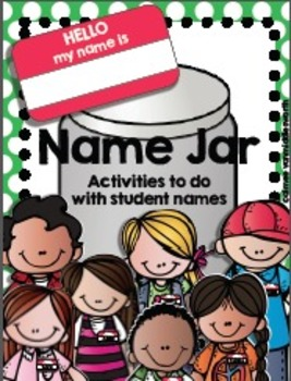 Name Jar- Activities to do With Students' Names FREE