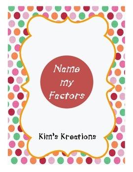 Name My Factors Multiplication