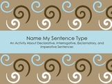 Name My Sentence Type Activity – The Four Types of Sentences