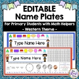 Desk Name Tags - Western Theme Editable Name Plates for Younger Students