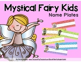 Name Plates - Mystical Fairy Kids