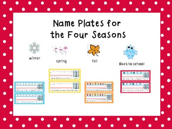 Name Plates: One for each season