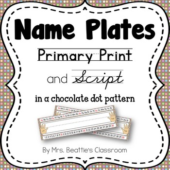 Name Tags/Name Plates in a Chocolate Dots Theme - EDITABLE