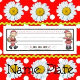 Name Plates: Santa Is Coming... - Modifiable PDFs