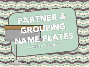 Name Plates for Partners & Grouping {Winter Themed}