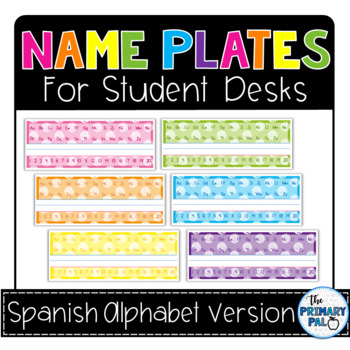 Name Plates for Student Desks: Spanish Version