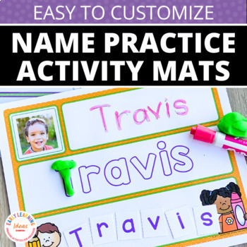 Name Practice | Editable Name Activities Mats for Preschool and Pre-K