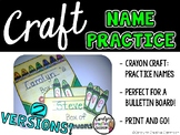 Name Practice Craft - Hands-on Practice - Crayon Craft for Bulletin Board