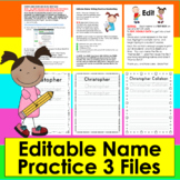 Name Practice Handwriting - Editable - Type Names, Print & Go! 3 Different Files