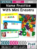 Name Practice with Mini Erasers (or Magnetic Letters)