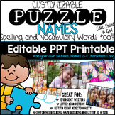 Name Recognition with Puzzle Names. Editable. Spelling and Vocabulary Words too!