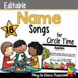 Name Songs for Circle Time - Editable