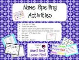 Name Spelling Activities Bundle