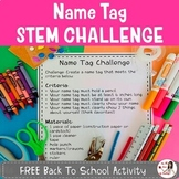 Name Tag Stem Challenge- Back to School