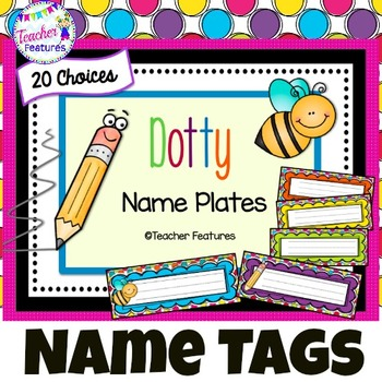 Name Tags Desk Plates DOTS & BEES