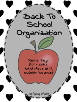 Name Tags - Back To School Organization
