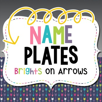 Name Plates: Brights on Arrows