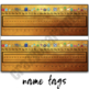 Name Tags - Classroom Decor Black and Gold