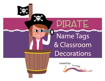 Name Tags & Classroom Decorations - Pirate Themed