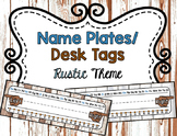Name Tags/ Desk Plates - Editable Rustic Theme