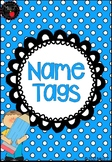 Name Tags - Editable!