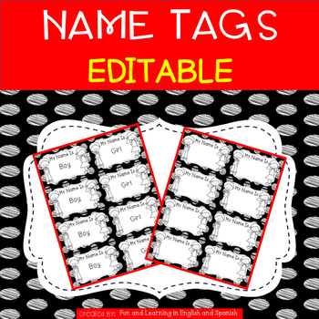 Name Tags {Editable} - Great for First Day of School
