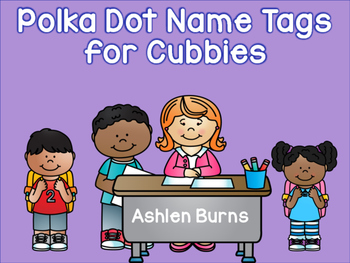 Name Tags For Cubbies- Polka Dots