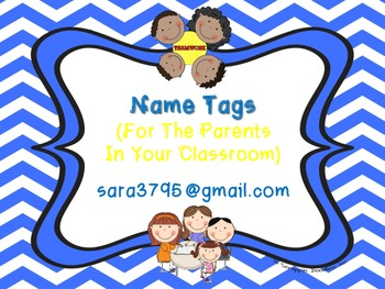 Name Tags (For The Parents In Your Classroom)