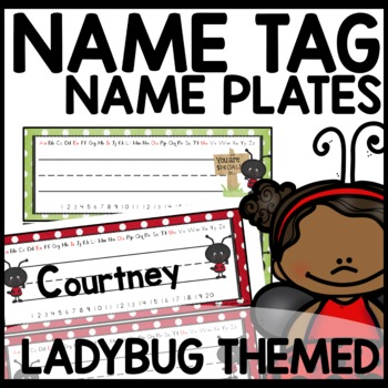 Name Tags (Lady Bug Themed)