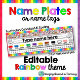 EDITABLE Name Tags / Name Plates - UK/Canadian Spelling - Rainbow