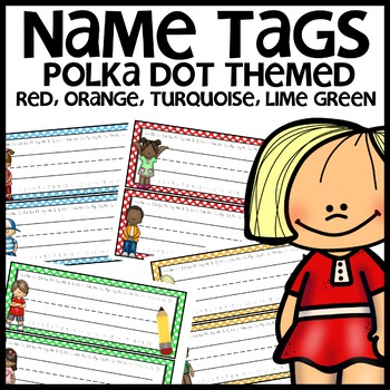 Name Tags (Orange, turquoise, lime green, red Polka Dots)