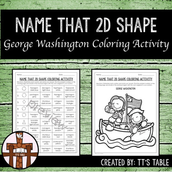 Name That 2D Shape George Washington Coloring Activity