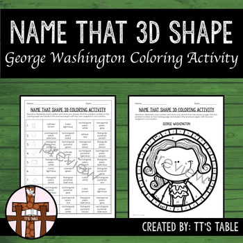 Name That 3D Shape George Washington Coloring Activity