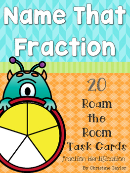 Name That Fraction Roam the Room Task Cards