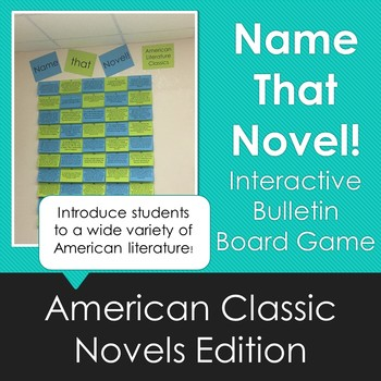 Name That Novel! Interactive Bulletin Board Game: American Literature Version