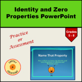 Name That Property PPT: The Identity and Zero Properties (includes variables)