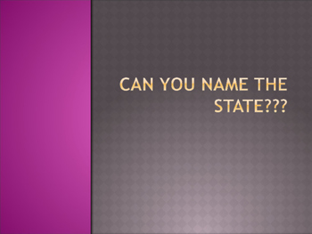 Name That State Powerpoint