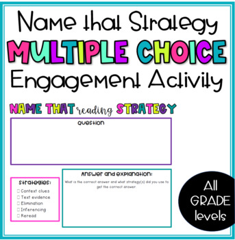 Name That Strategy: Multiple-Choice Activity