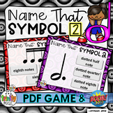 Name That Symbol 2-Notes and Rests Edition (PDF Game & Boom Digital Task Cards)