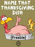 Name That Thanksgiving Dish {FREEBIE}