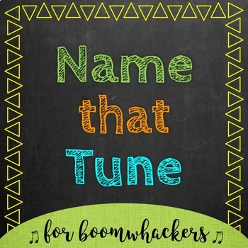 Name That Tune - Boomwhackers - Bundle