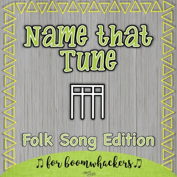 Name That Tune - Folk Song Edition - Sixteenth Notes