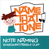 Name That Tune | Free Treble Clef Note Name Worksheet (Digital Print)