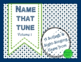 Name That Tune: a Solfege Review (Volume 1)