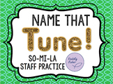 Name That Tune - la Staff Practice