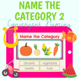 Name The Category 2: Convergent Naming - BOOM Cards™ for Distance Learning