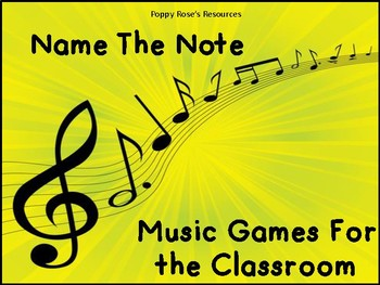 Name The Note: Music Games For The Classroom