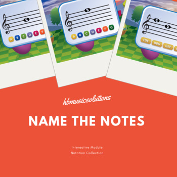 Name The Notes Interactive Activity